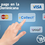 Medios de pago en la República Dominicana (3 de 3) – Tarjetas de crédito