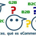 Qué es Comercio Electrónico o eCommerce?