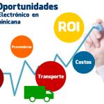 Retos y Oportunidades del Comercio Electrónico en República Dominicana