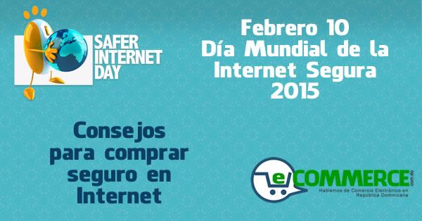 Febrero 10 - Día Internacional del Internet Seguro