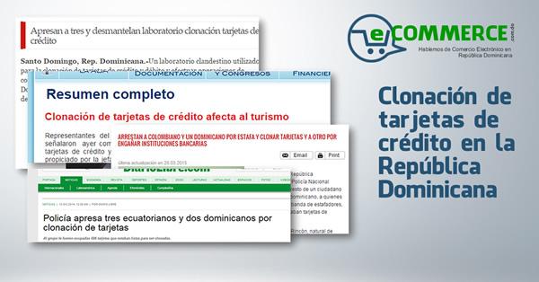 Clonación de Tarjetas de Crédito en la República Dominicana