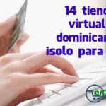14 tiendas virtuales dominicanas, solo para ellas (1 de 2)