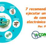7 recomendaciones al ejecutar un proyecto de comercio electrónico (parte 1)