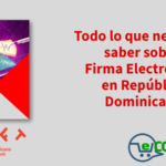 El Libro Blanco de la Firma Electrónica en República Dominicana