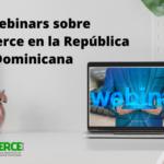 5 webinars sobre #ecommerce en la República Dominicana